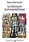 Le Discours pornographique par Paveau