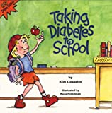img - for Taking Diabetes to School (Special Kids in Schools Series) book / textbook / text book