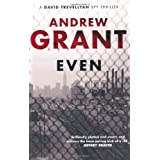 Even (David Trevellyan Thriller 1)by Andrew Grant