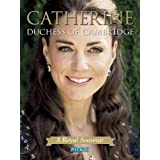 Catherine Duchess of Cambridge: A Royal Souvenir (Pitkin Guides)by Annie Bullen