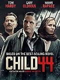 Child 44 [HD]