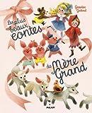 les plus beaux contes de grand-mere