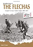 The Flechas: Insurgent Hunting in Eastern Angola, 1965-1974 (Africa@war)