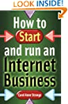 How to Start and Run an Internet Busi...