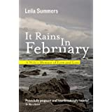 It Rains In February: A Wife's Memoir of Love and Loss ~ Leila Summers