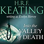 Into the Valley of Death | Evelyn Hervey