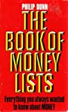 The Book Of Money Lists (0099409100) by Philip Dunn