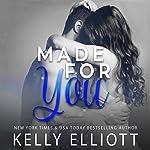 Made for You | Kelly Elliott