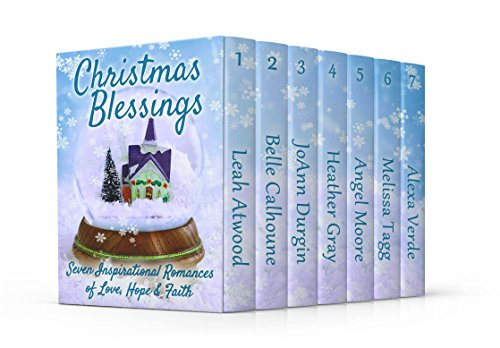 Christmas Blessings: Seven Inspirational Romances of Faith, Hope, and Love