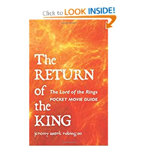 The Lord of the Rings: The Return of the King: Pocket Movie Guide by Jeremy Robinson