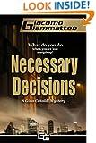 Necessary Decisions, A Gino Cataldi Mystery