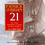 21: The Final Unfinished Voyage of Jack Aubrey (       UNABRIDGED) by Patrick O'Brian Narrated by Simon Vance