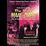 The Maze of Maal Dweb: The Alien Worlds Series, Volume I   Clark Ashton Smith