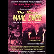 The Maze of Maal Dweb: The Alien Worlds Series, Volume I | [Clark Ashton Smith]