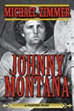 Johnny Montana: A Western Story