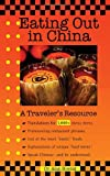 Eating Out in China: A Traveler's Resource (EZChinesey Guides)