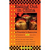 Eating Out in China: A Traveler's Resource (EZChinesey Guides) ~ Dr. Alan Hoenig