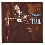 Twilight on the Trail Slim Whitman