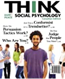 THINK Social Psychology, First Canadian Edition