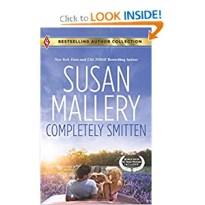 Completely Smitten: Completely Smitten\Hers for the Weekend (Bestselling Author Collection) Susan Mallery and Tanya Michaels