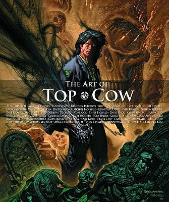 The Art of Top Cow   [ART OF TOP COW] [Hardcover]