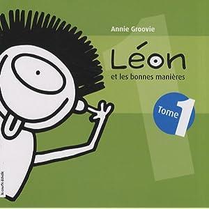 Léon et les bonnes manières T 01 Petit Format
