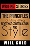 Writing Stories: The Principles of St...