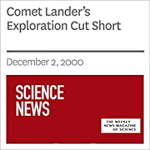 Comet Lander's Exploration Cut Short (       UNABRIDGED) by Society for Science & The Public Narrated by Mark Moran