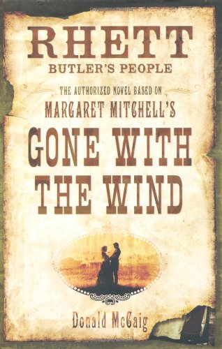 Rhett Butler's People, by Donald Mccaig