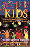 Extraordinary Kids: Nurturing and Championing Your Child With Special Needs (1561795585) by Cheri Fuller