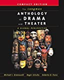 img - for The Longman Anthology of Drama and Theater: A Global Perspective, Compact Edition by Michael L. Greenwald (2001-12-16) book / textbook / text book