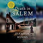Death in Salem | Eleanor Kuhns
