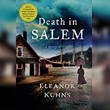 Death in Salem (       UNABRIDGED) by Eleanor Kuhns Narrated by Susie Berneis
