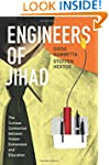 Engineers of Jihad: The Curious Conne...