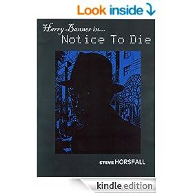 Harry Banner in... Notice To Die (Harry Banner P.I. Book 1)