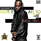 Give It All To Me [Explicit]