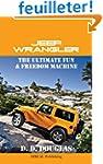 Jeep Wrangler  The Ultimate Fun & Fre...