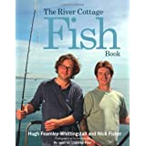 The River Cottage Fish Bookby Hugh Fearnley...