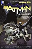 Greg Capullo Batman Volume 1: The Court of Owls TP (The New 52)