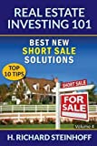 img - for Real Estate Investing 101: Best New Short Sale Solutions (Top 10 Tips) - Volume 4 book / textbook / text book