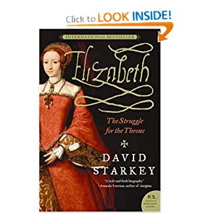Elizabeth: The Struggle for the Throne David Starkey