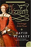 Elizabeth; the Struggle for the Throne (P.S.)