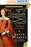 Elizabeth; the Struggle for the Thron...