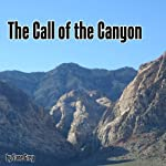 The Call of the Canyon | Zane Grey