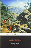 Roughing It (Penguin American Library) (0140390103) by Twain, Mark