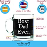 Best Dad Ever Glass Coffee Mug 13 oz - Great Christmas Gifts for a Father From Son or Daughter - Unique Birthday Gift For Men - Perfect Present Idea For Him, Husband, Brother, Grandpa or New Papa
