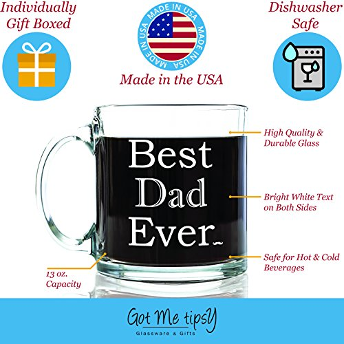 Best Dad Ever Glass Coffee Mug 13 oz - Best Christmas Gifts for a Father From Son or Daughter - Unique Birthday Gift For Men - Perfect Present Idea For Him, Husband, Brother, Grandpa or New Dad