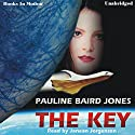 The Key Audiobook by Pauline Baird Jones Narrated by Janean Jorgensen