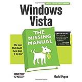 Windows Vista: The Missing Manual ~ David Pogue