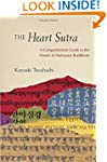 The Heart Sutra: A Comprehensive Guid...